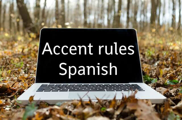 Accents rules in Spanish